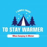 7 Simple Tricks To Stay Warmer When Camping In Winter