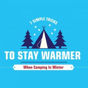 7-Simple-Tricks-To-Stay-Warmer-When-Camping-In-Winter-feature