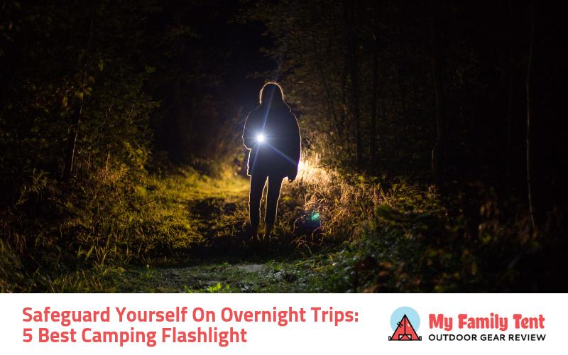 5 Best Camping Flashlight