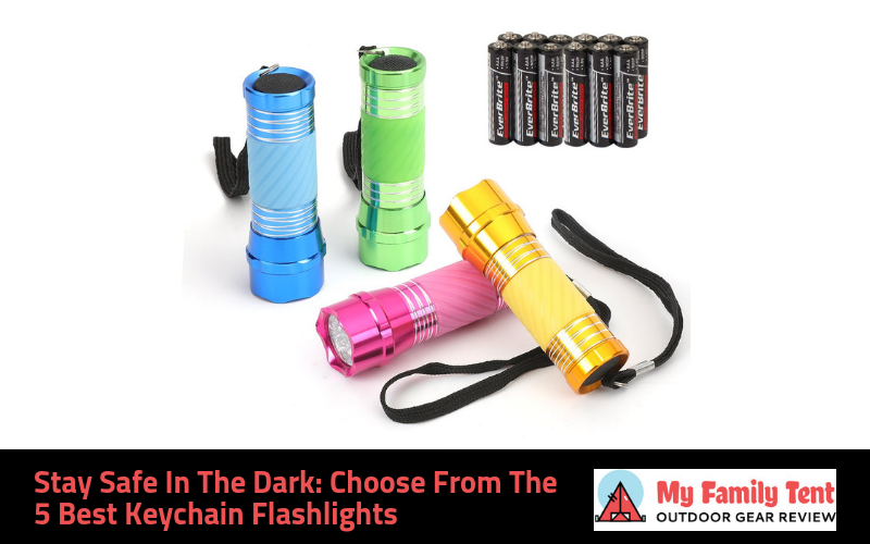 Best Keychain Flashlight to Keep You Safe in the Dark